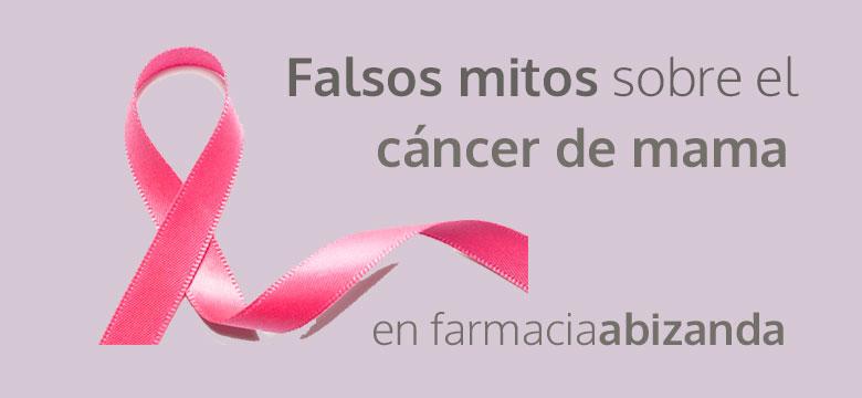 falsos mitos cancer mama oncología