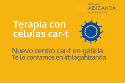 Tratamiento contra el cancer celulas car-t en galicia