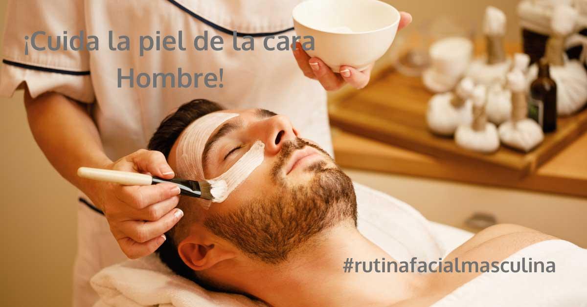 rutina facial para hombres